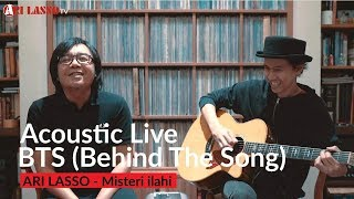MISTERI ILLAHI BEHIND THE SONGACOUSTIC LIVE