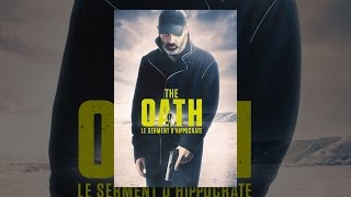 The Oath - Le serment d'Hippocrate (VF)