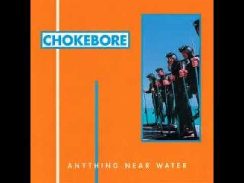 Chokebore - lemonade