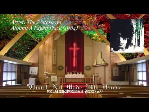 Church Not Made With Hands - The Waterboys (1984) HD Video HQ Audio