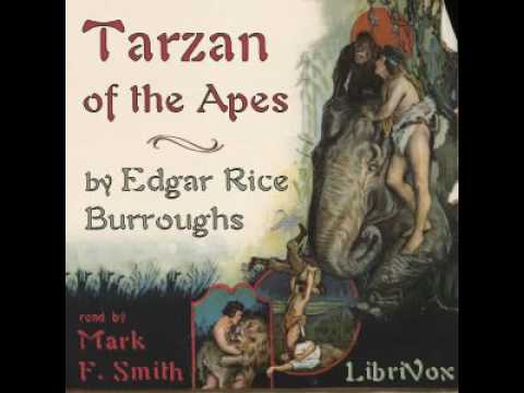 ♡ Audiobook ♡ Tarzan Of The Apes By Edgar Burroughs ♡ Timeless Classic Literature For Children