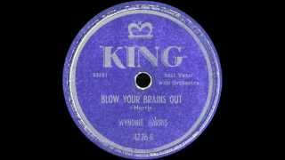 78 RPM: Wynonie Harris - Blow Your Brains Out