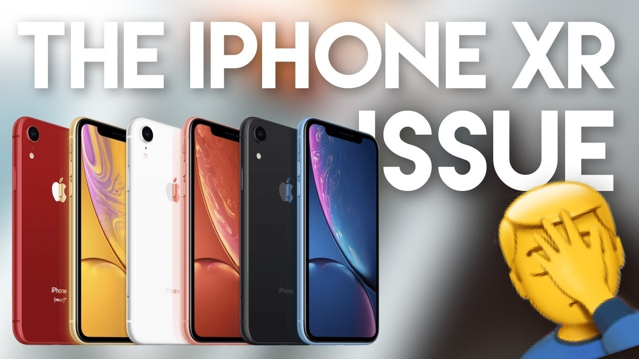 What's wrong with the iPhone XR