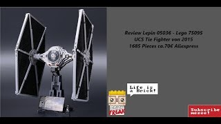 Review UCS Tie Fighter Lepin 05036 - Lego 75095 Deutsch/German