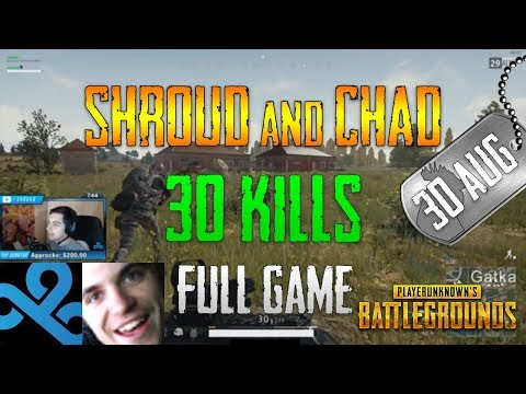 PUBG | Shroud and Chad - 30 Kills | Aug 30
