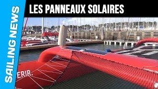 Les panneaux solaires avec Francis Joyon à bord d'IDEC