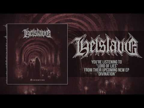 HELSLAVE - LORD OF LIES (OFFICIAL TRACK PREMIERE 2017)