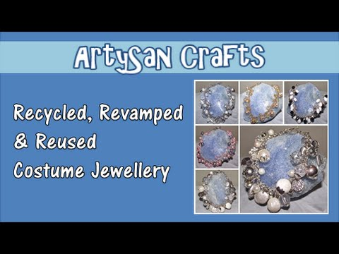 How to make costume jewellery - reclaimed & recycled items