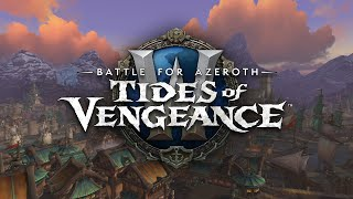 Music from Battle for Azeroth: Tides of Vengeance