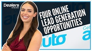 Don't Miss These Four Online Lead Generation Opportunities | Get My Auto