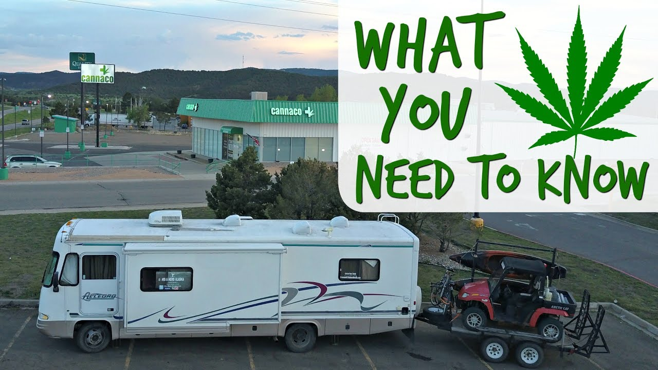 The RV Life & Recreational Cannabis ~ RVing into Colorado
