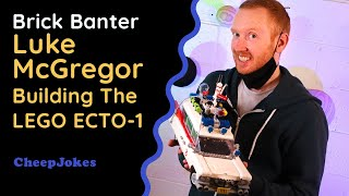 Comedian Luke McGregor Builds The LEGO Ghostbusters ECTO-1 | Brick Banter | CheepJokes