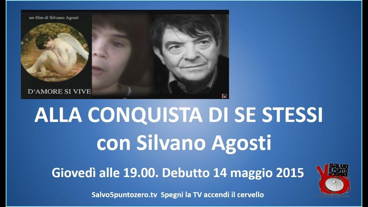 Alla conquista di stessi di Silvano Agosti. 1a Puntata. 14/05/2015
