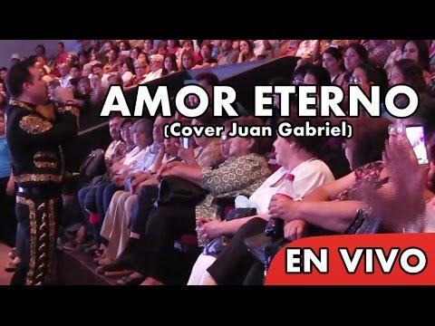 Miguel Del Castillo - Amor Eterno  (2do Tributo al Divo de Juarez)