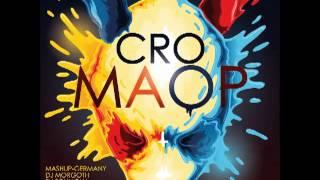 Cro - Wie ich bin/ sweet escape - Maop