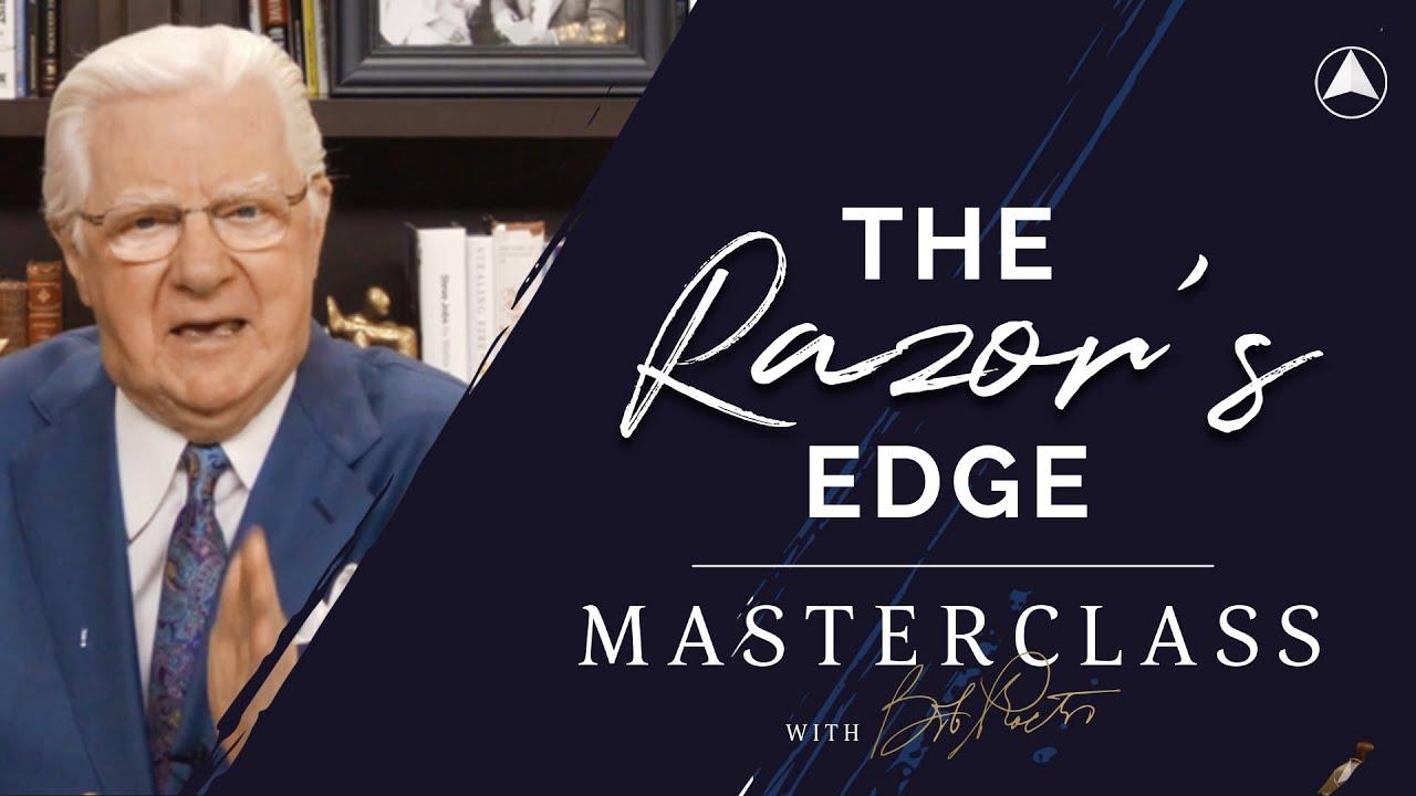 The Razor's Edge | Bob Proctor