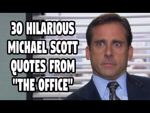 30 Hilarious Michael Scott Quotes From \