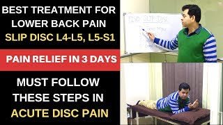 Lower back pain Treatment, slipped disc L4-L5, Prolapsed disc, Pain Relief in 3 Days- MUST FOLLOW
