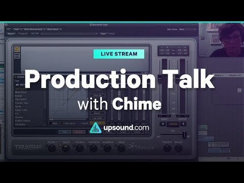 Chime - Production Talk + Q&A (Aug 2017)