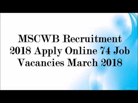 MSCWB Recruitment 2018 Apply Online 74 Job Vacancies March 2018