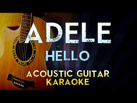Adele - Hello | Lower Key Acoustic Guitar Karaoke Instrumental Lyrics Cover Sing Along