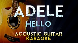 Adele - Hello | Lower Key Acoustic Guitar Karaoke Instrumental Lyrics Cover Sing Along