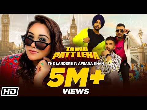 Tainu Patt Lena | The Landers | Afsana Khan | Rabb Sukh Rakhey | Meet Sehra | Latest Songs 2020