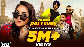 Gambar cover Tainu Patt Lena | The Landers | Afsana Khan | Rabb Sukh Rakhey | Meet Sehra | Latest Songs 2020