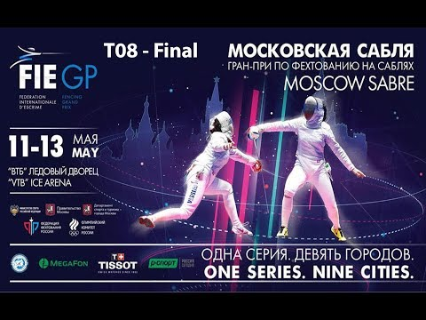 GP Men's Sabre Individual Moscow RUS 2018 - T08 - Final