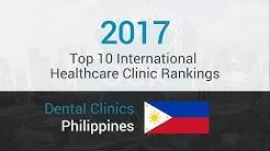10 Best Dental Clinics in Philippines (English speaking)