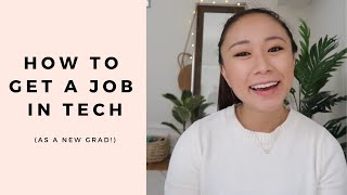 How to Get a Job in the Tech Industry (with no experience!)