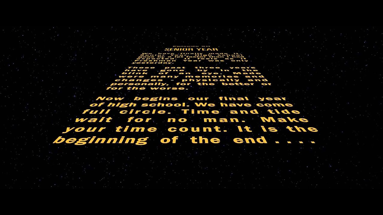senior year class of 2015. (star wars opening crawl recreation, Powerpoint templates