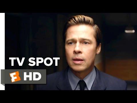 Allied TV SPOT - End (2016) - Brad Pitt Movie
