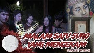 MALAM SATU SURO YANG MENCEKAM ! Horror Story with Wilona