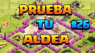 PRUEBA TU ALDEA #26 - A por todas con Clash of Clans - Español - CoC
