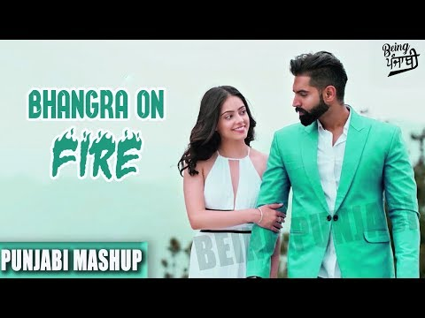 Bhangra on Fire Punjabi Mashup 2017 | Latest Punjabi Songs 2017 | Non Stop Bhangra Remix Songs 2017