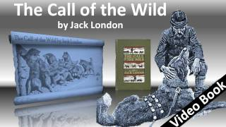 The Call of the Wild Audiobook by Jack London(, 2011-09-21T22:20:12.000Z)