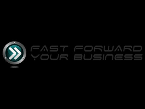 Fast Forward Your Business - Melbourne - Change makers Forum - 2015