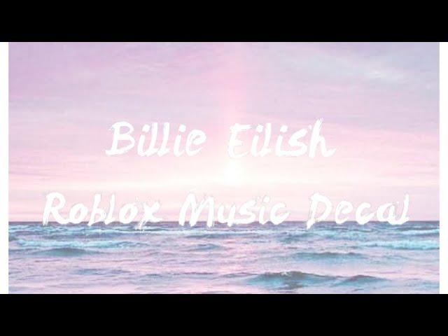 Billie Eilish Roblox Song Codes Youtube