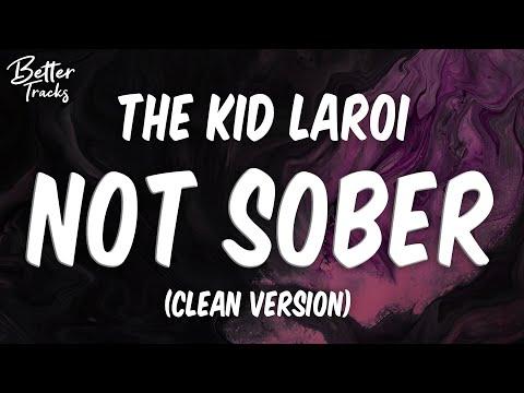 The Kid LAROI – Not Sober (ft. Polo G & Stunna Gambino) (Clean) (Lyrics) 🔥 (Not Sober Clean)