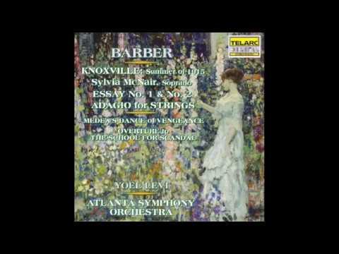Samuel Barber Summer in Knoxville 1915 Sylvia McNair Soprano