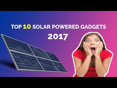 Top 10 Solar Gadgets You Can Buy Online in 2017