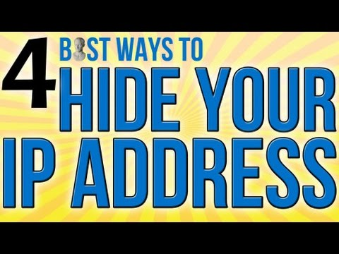 4 Best Ways To Hide Your IP Address