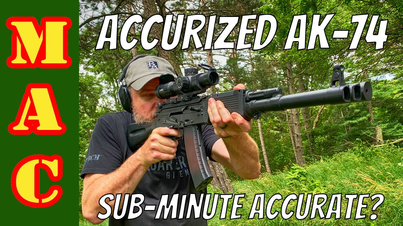 Prototype Accurized AK-74 - Is it Sub-Minute?