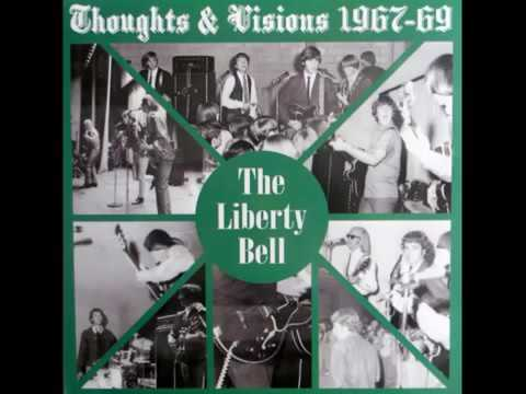 Liberty Bell Thoughts & Visions 1967-1969 (Full Album)
