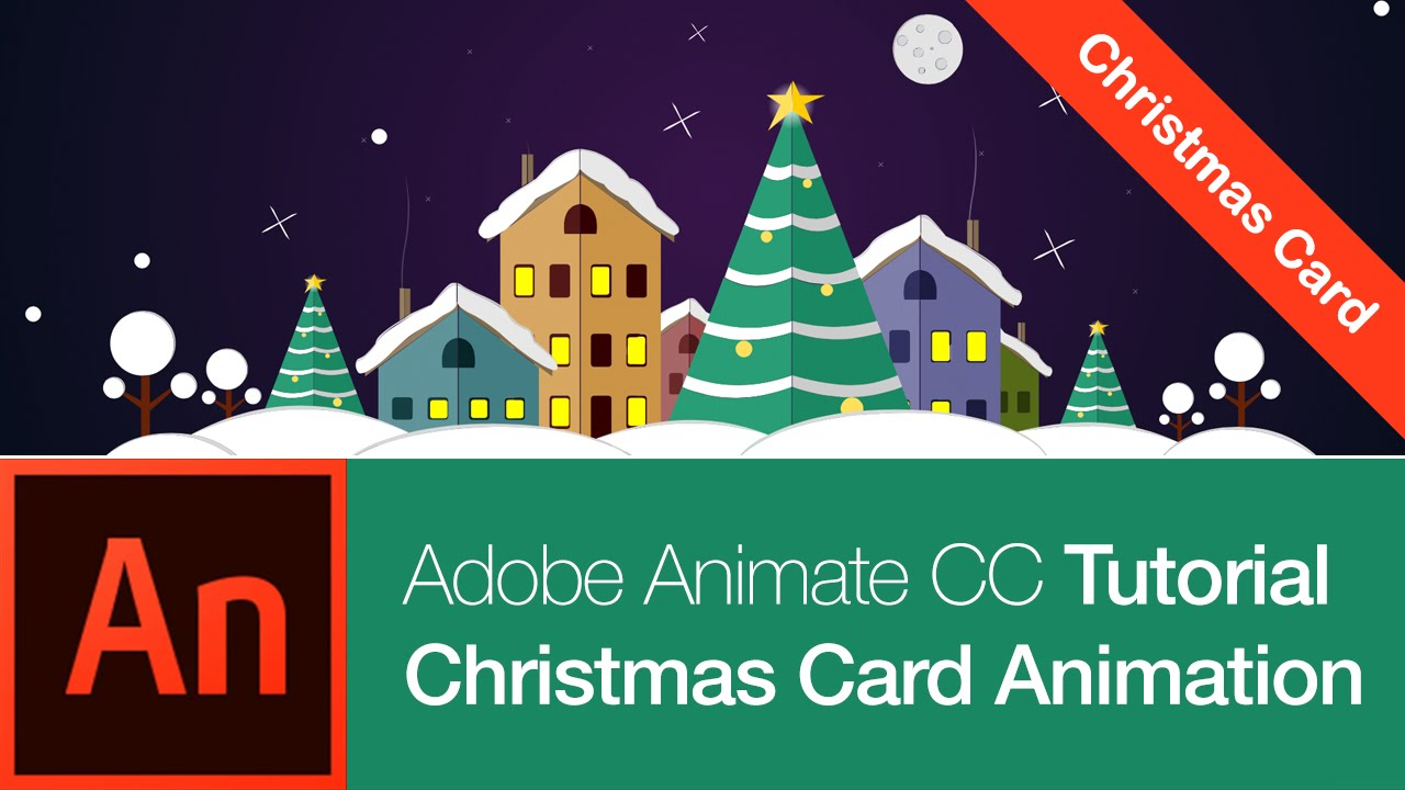 animate cc tutorial create a christmas card free download