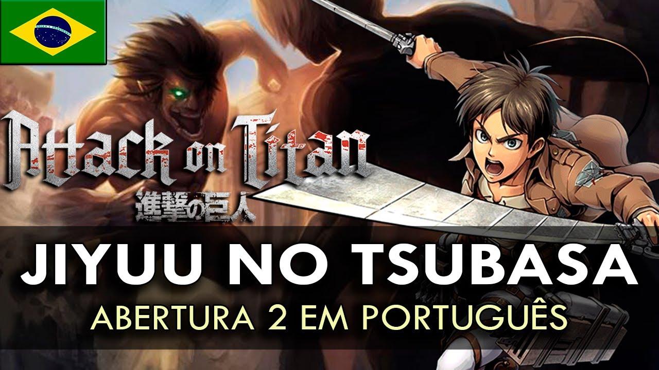 SHINGEKI NO KYOJIN - Abertura 2 em Português (Jiyuu no Tsubasa) || MigMusic