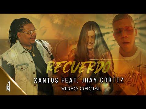 Recuerdo - Xantos Feat. Jhay Cortez / Official Video