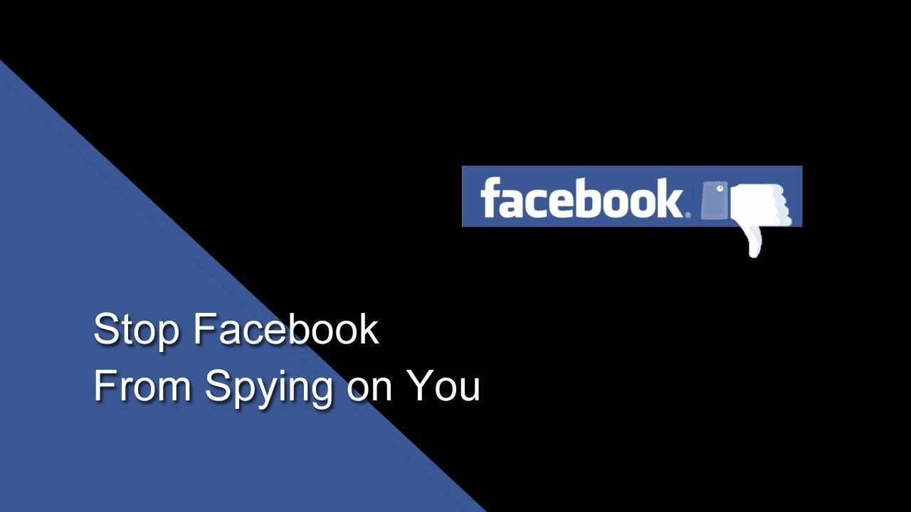 Facebook Is Spying On You