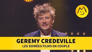 Geremy Credeville - Les soirées films en couple
